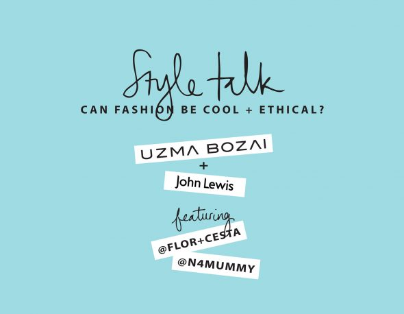 Join Us At Our Style Talk In John Lewis's Style Studio!