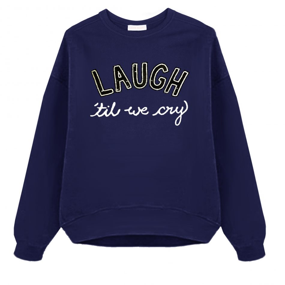 Laugh till we cry Sweatshirt in Navy, by Uzma Bozai