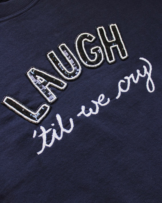 Laugh 'Till We Cry Sweatshirt – Navy